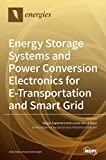 Energy Storage Systems and Power Conversion Electronics for...