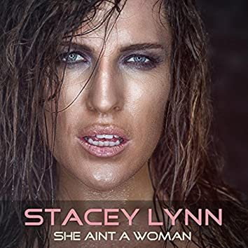 She Ain't a Woman