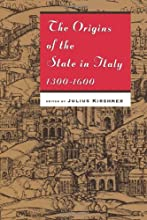 The Origins of the State in Italy, 1300-1600