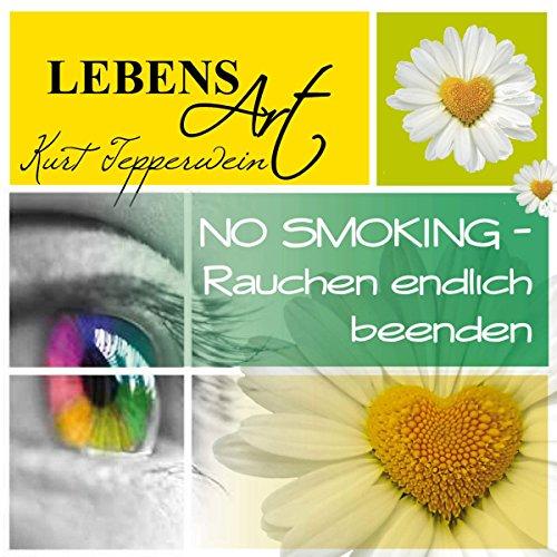 Lebensart: No Smoking - Rauchen endlich beenden Titelbild