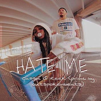 Hate Me (feat. Reek)