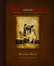 Best michael belk journeys with the messiah Reviews