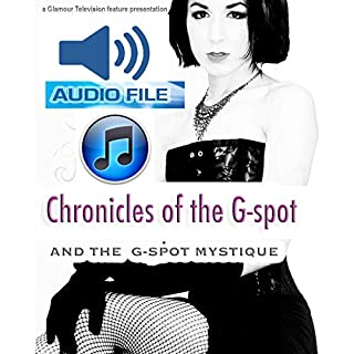 Chronicles of the G-Spot audiobook cover art