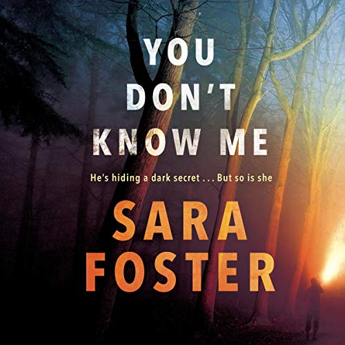 You Don't Know Me Audiobook By Sara Foster cover art