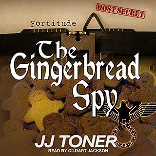 The Gingerbread Spy: A WW2 Spy Thriller cover art