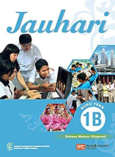 Malay Language Textbook 1B for Secondary Schools (MLSS) (Jauhari) (Express)