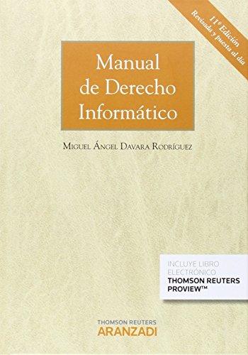 Manual de Derecho Informático (Papel + e-book): 784 (Gran Tratado)