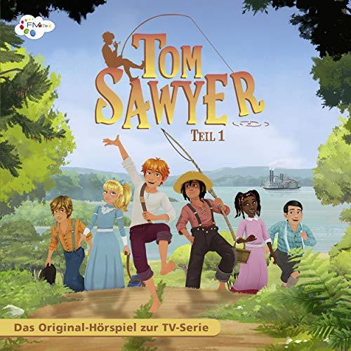 Tom Sawyer 1. Das Original Hörspiel zur TV-Serie Titelbild