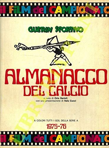 Almanacco del calcio. 1975-76. Il film del campionato.