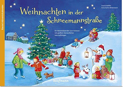 Weihnachten in der Schneemannstraße. Ein Adventskalender zum Vorlesen mit großem Sternenfächer zum Aufhängen (Adventskalender mit Geschichten für Kinder: Ein Buch zum Vorlesen und Basteln)
