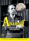 Alexandre Ananoff - L'Astronaute méconnu - Préface de Claudie Haigneré ; Avant-propos de Charles Dobzynski