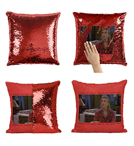 Rachel from Friends Freak Out Quote Funny_MA0578 Pillow Cover Sequin Mermaid Flip Reversible Kissen Meme Emoji Actor Girls Boys Couch Office Sofa (Cover Only)