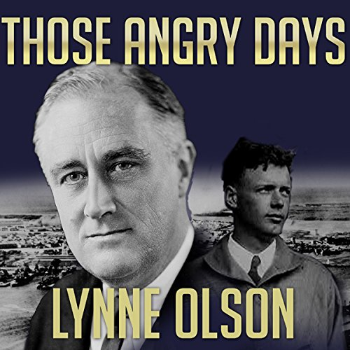 Those Angry Days audiobook cover art