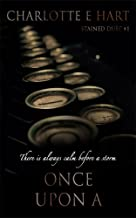 Once Upon A: A Dark Bully Romance (Stained Duet Book 1)
