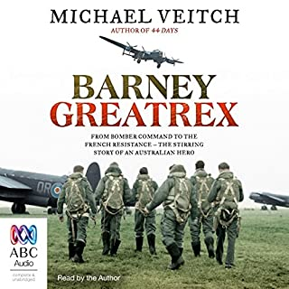 Barney Greatrex                   By:                                                                                                                                 Michael Veitch                               Narrated by:                                                                                                                                 Michael Veitch                      Length: 8 hrs and 6 mins     19 ratings     Overall 4.5