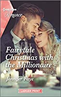 Fairytale Christmas With the Millionaire (Harlequin Romance)