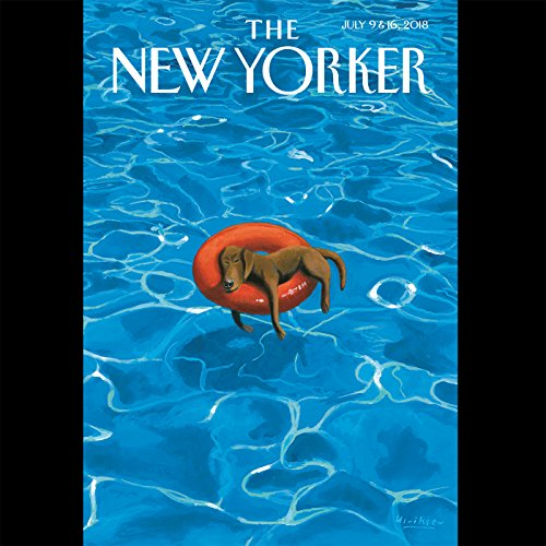 Couverture de The New Yorker, July 9th and 16th 2018: Part 2 (Nathan Heller, William Finnegan, David Sedaris)