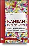 Kanban – mehr als Zettel: Wie die...