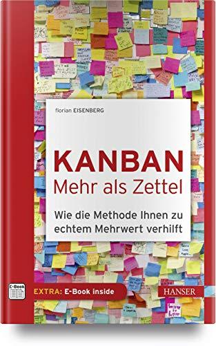 Kanban – mehr als Zettel: Wie die Methode Ihnen zu echtem Mehrwert verhilft