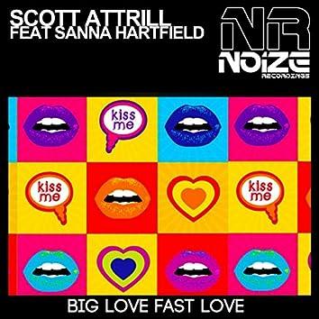 Big Love Fast Love