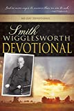 Smith Wigglesworth Devotional by Smith Wigglesworth (1-Jul-1999) Paperback