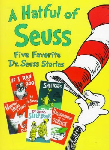 A Hatful of Seuss - Five Favorite Dr. Seuss Stories: If I Ran the Zoo/ The Sneetches and Other Stories/ Horton Hears a Who!/ Dr Seuss's Sleep Book/ Bartholomew and the Oobleck