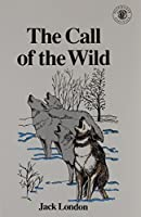 Call of the Wild (Pacemaker Classics) (Pacemaker Classics (Paperback))