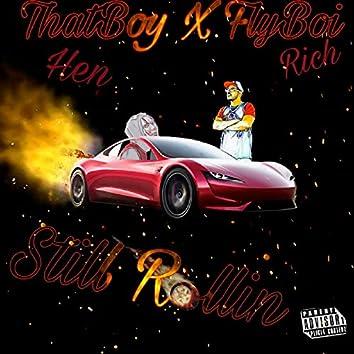 Still Rolling (feat. FlyBoi Rich)