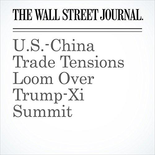 U.S.-China Trade Tensions Loom Over Trump-Xi Summit copertina