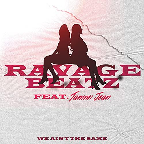 We Ain't the Same (feat. Tammi Jean) (Clean) (Clean)