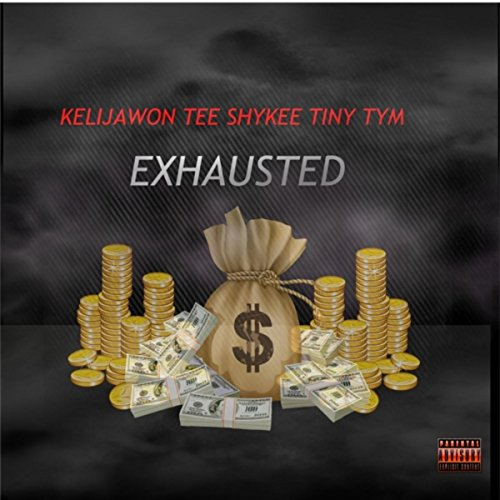 Exhausted [Explicit]