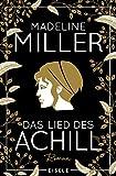 Das Lied des Achill von Miller, Madeline