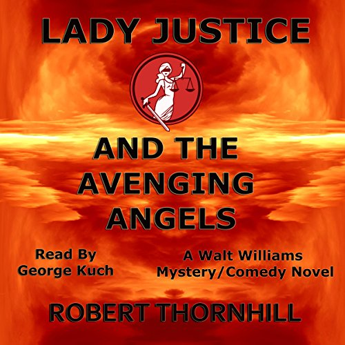 Lady Justice and the Avenging Angels cover art