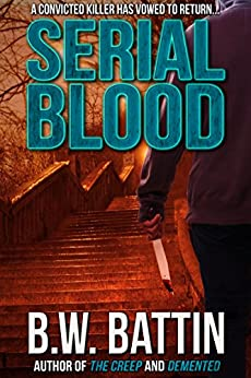 Serial Blood by [B. W. Battin]