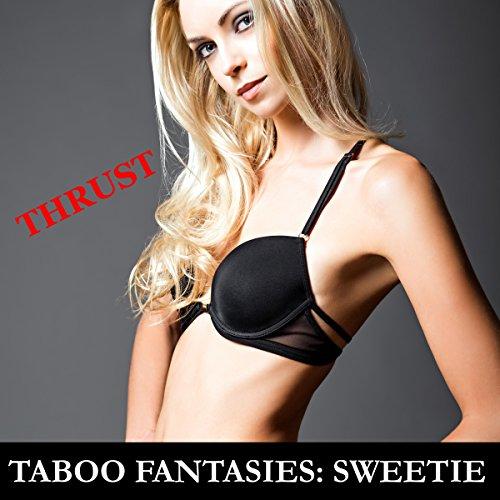 Taboo Fantasies: Sweetie audiobook cover art