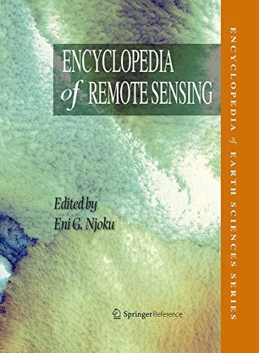 Encyclopedia of Remote Sensing (Encyclopedia of Earth Sciences Series)