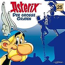 Asterix - CD. Hörspiele / 25: Der große Graben: Folge 25