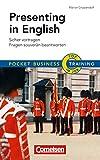 Pocket Business – Training Presenting in English: Sicher vortragen – Fragen souverän beantworten (Cornelsen Scriptor - Pocket Business)