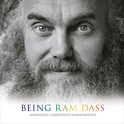 Being Ram Dass Audiobook By Ram Dass, Rameshwar Das cover art