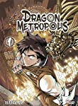 Dragon Metropolis Edition simple Tome 1