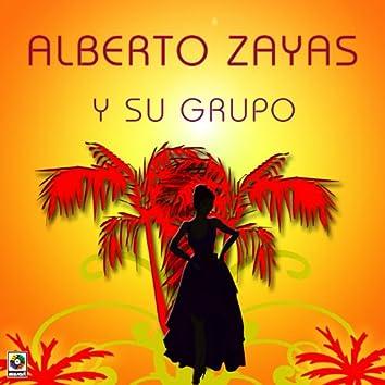 Alberto Zayas Y Su Grupo