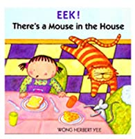 HOUGHTON MIFFLIN HO-39572029X EEK! THERES A MOUSE IN THE HOUSE