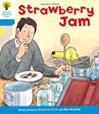 Oxford Reading Tree: Level 3: More Stories A: Strawberry Jam