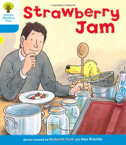 Oxford Reading Tree: Level 3: More Stories A: Strawberry Jamの詳細を見る
