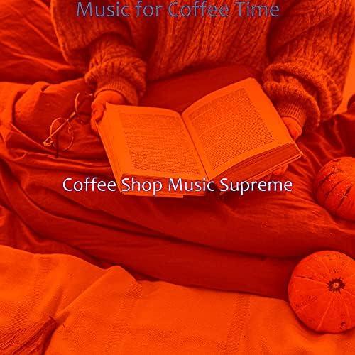 Coffee Shop Music Supreme