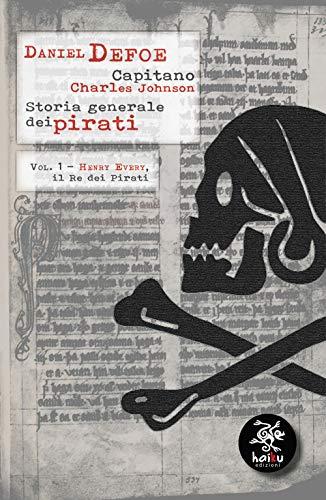 Storia generale dei pirati: 1