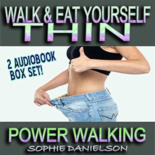 2 Book Set: Walk & Eat Yourself Thin Audiobook By Sophie Danielson cover art
