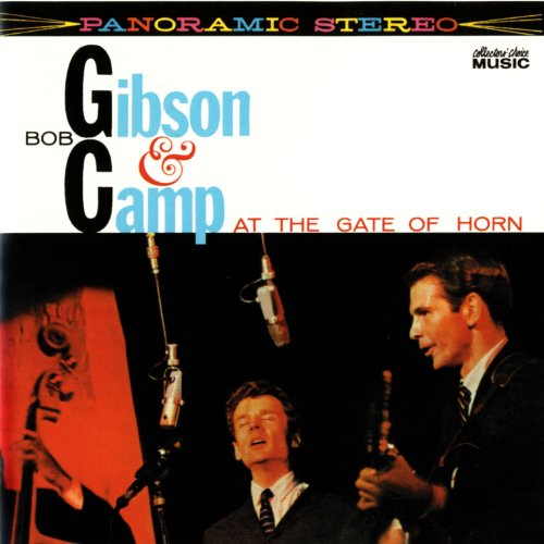 Bob Gibson & Bob Camp At The Gate Of Horn