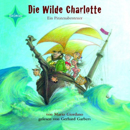 Die wilde Charlotte audiobook cover art