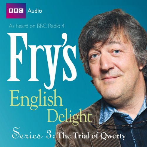 Fry's English Delight - Series 3, Episode 1: The Trial of Qwerty  Audiolibri